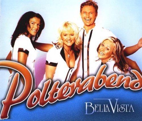 Фото 1: Bella Vista, Polterabend (2006)