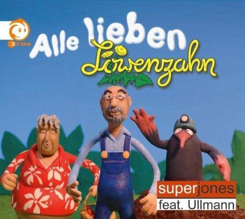 Bild 1: Superjones, Alle lieben Löwenzahn (2005, #zyx9916)