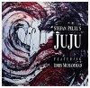 Stefan Pelzl's Juju, Feat. Idris Muhammad (1990)