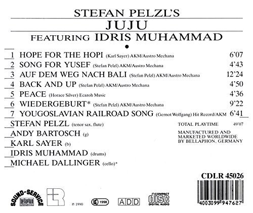 Bild 2: Stefan Pelzl's Juju, Feat. Idris Muhammad (1990)