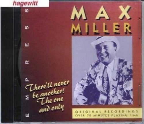Bild 1: Max Miller, There'll never be another! The one and only (compilation)