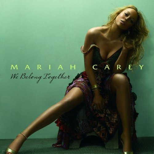 Bild 1: Mariah Carey, We belong together (2005)