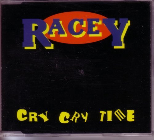 Bild 1: Racey, Cry cry time (1996; 2 tracks)