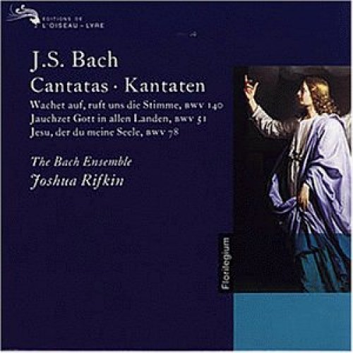 Bild 1: Bach, Kantaten: BWV 051, 78, 140 (Joshua Rifkin/The Bach Ensemble)