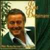 Fred Bertelmann, Mein Wunschkonzert für die Liebe (13 tracks, Sonia)