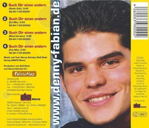 Bild 2: Denny Fabian, Such dir einen anderen (2005)