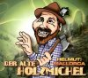 Helmut (aus Mallorca), Der alte Holzmichel (2004)