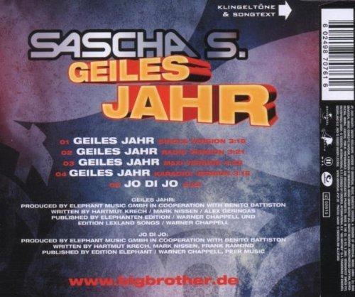 Bild 2: Sascha S. (Big Brother), Geiles Jahr (2005)