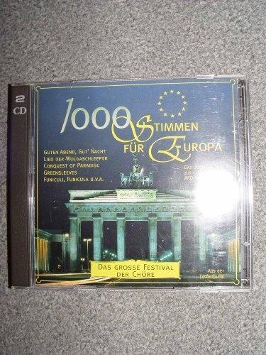 Bild 1: 1000 Stimmen für Europa, Deutsche Chöre singen die schönsten Lieder Europas (1995)