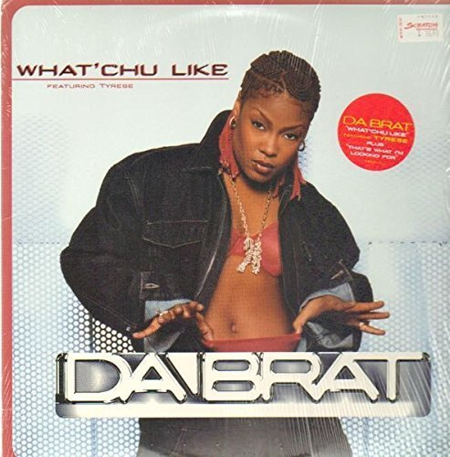 Bild 1: Da Brat, What'chu like (US, incl. 4 versions, 1999, feat. Tyrese)