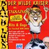 Der wilde Kaiser vs. Tack-Ling, Ball is lund-Hits & Gags zur Fussball WM 2002 (feat. Fancy, Hermes House Band..)