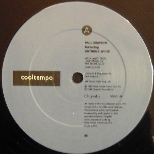 Bild 1: Paul Simpson, Walk away from love (Walk on the Floor/Album Mixes, 1989, UK, ft. Anthony White, plus 'Musical freedom [ft. C. Staton]')