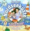 An der Nordseeküste, Klaus & Klaus, Dolly Buster, Peter Sebastian, Hans Albers, Howard Carpendale, Freddy Quinn & Heidi Kabel..