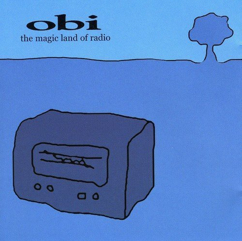 Bild 1: Obi, Magic land of radio (2002)