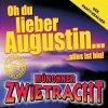 Münchner Zwietracht, Oh du lieber Augustin..alles ist hin! (3 tracks, 2005)