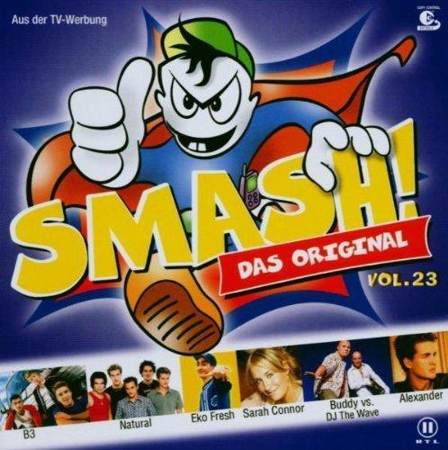 Bild 1: Smash! 23 (2003), Alexander, Sarah Connor, Buddy vs. DJ the Wave, One-T feat. Cool-T, Gareth Gates, DJ Tomekk, Jan Wayne..