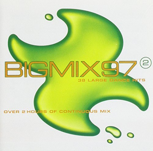 Bild 1: Big Mix 97 Vol.2, Rosie Gaines, Ultra Naté, George Michael, Dario G, Bellini, Sash! feat. Rodriguez, Gala, Dannii, Tin Tin Out..