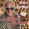 Willi Girmes, Wir fliegen nach Palma (2006)