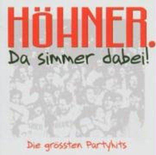 Bild 1: Höhner, Da simmer dabei!-Die grössten Partyhits (21 tracks, 2004)
