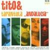 Tito & Tarantula, Andalucia (2002)