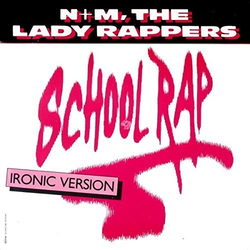 Bild 1: N+M, the Lady Rappers, School rap (1986)