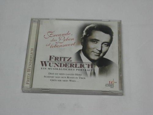Bild 1: Fritz Wunderlich, Freunde, das Leben ist lebenswert-Ein musikalisches Portrait (15 tracks)