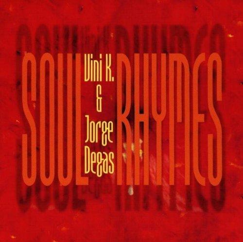 Bild 1: Vini K., Soul rhymes (1997, & Jorge Degas)