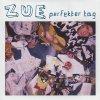 Zue, Perfekter Tag (3''-pock it, e.p., 2 tracks, 2004)