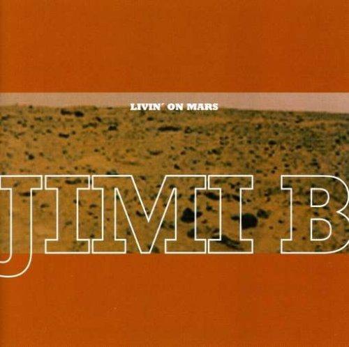 Bild 1: Jimi B, Livin' on mars (1999)