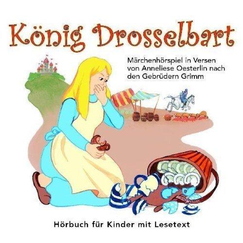 Bild 1: Brüder Grimm, König Drosselbart-Märchenhörspiel in Versen von Anneliese Oesterlin