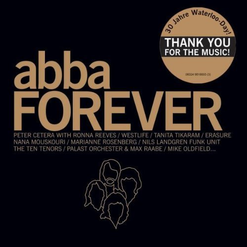 Bild 1: Abba, Abba forever (v.a., 2004: Erasure, Mike Oldfield, Men without Hats, James Last, Dune..)