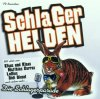 Schlagerhelden-Die Schlagerparade (2001), Lollies, Matthias Carras, Fernando Express, Mike Fender, Nico Gemba, Frank Lars..