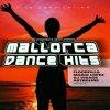 Mallorca Dance Hits-32 progressive Dance Anthems (2001), Floorfilla, Norman Bass, DJ Visage, DJ Taylor & Flow, Gollum & Yanny, Mario Lopez..
