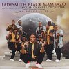 Ladysmith Black Mambazo, No boundaries (2004, & The Strings of The English Chamber Orchestra/Ralf Gothoni)