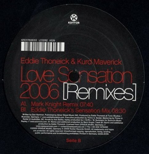 Bild 1: Eddie Thoneick, Love sensation-Remixes (Mark Knight Remix/Eddie Thoneick's Sensation Mix, 2006, & Kurd Maverick)
