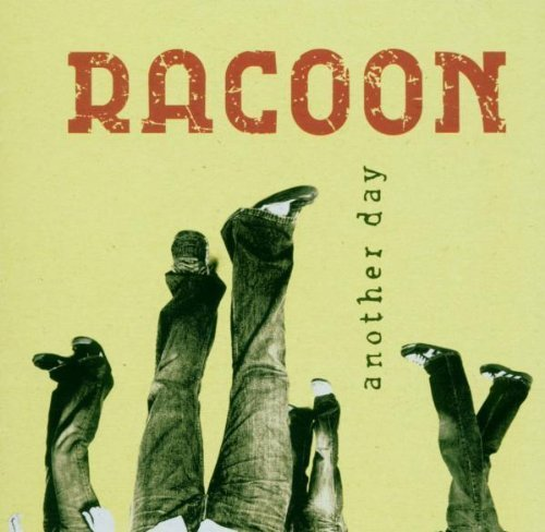 Bild 1: Racoon, Another day (2005)