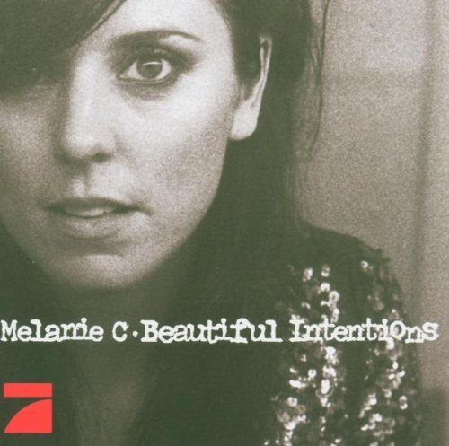Bild 2: Melanie C, Beautiful intentions (2005)