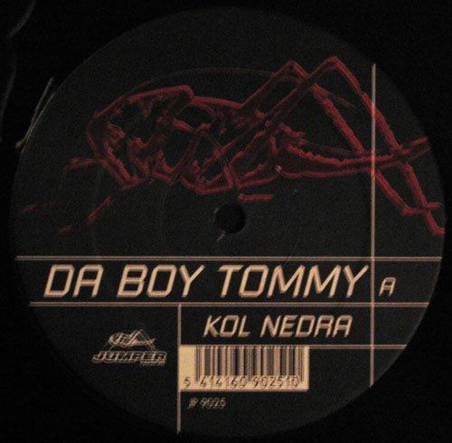 Bild 1: Da Boy Tommy, Kol nedra (1st Demo/Hard To Mixes/Instr., 2000)