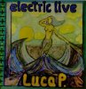 Luca P., Electric live (Orig., 5:05min., 1990)