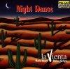 La Vienta, Night dance (1994)