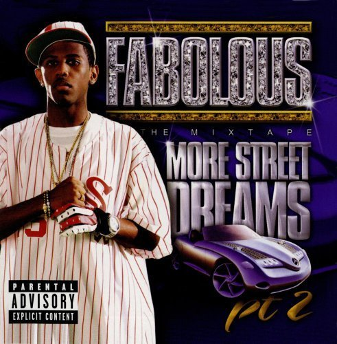 Bild 1: Fabolous, More street dreams pt.2-The mixtape (2003)