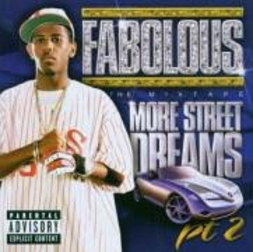 Bild 2: Fabolous, More street dreams pt.2-The mixtape (2003)