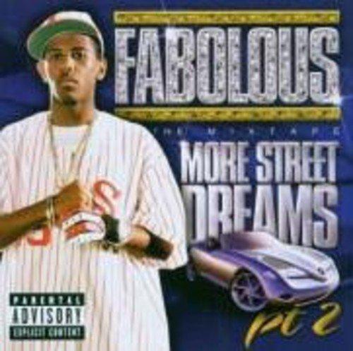Bild 2: Fabolous, More street dreams pt.2-The mixtape (2003)