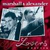 Marshall & Alexander, Lovers forever-Ltd. Edition (16 tracks, 2004)
