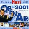 Wenn die Musi spielt-Open Air 2001 (ORF/ZDF/SF), Kastelruther Spatzen, Schürzenjäger, Monika Martin, Brunner & Brunner, Hansi Hinterseer..