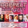 Doppelt gut 2001-Die Dritte, Nino de Angelo, Matthias Reim, Andrea Berg, Ingrid Peters..