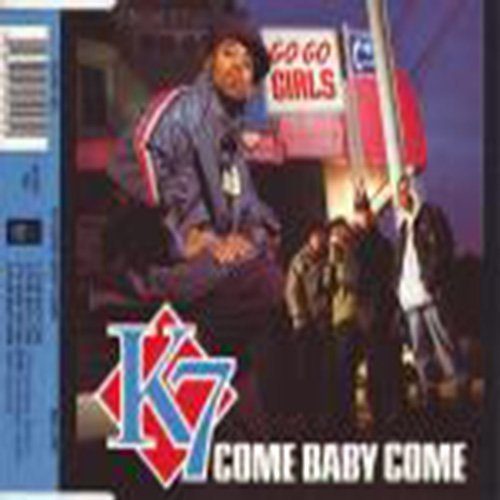 Bild 1: K7, Come baby come (UK, 3 versions, 1993, plus 'I'll make you feel good [Ext. Version]')