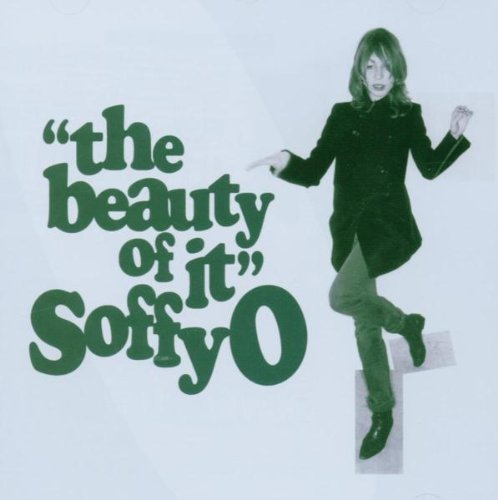 Bild 1: Soffy O., Beauty of it (2006)