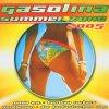 Gasolina Summer Zone 2005, Papa A.P., Gentleman, Bombay Rockers, Kevin Lyttle, Lady Pimp, Aventura, Das Bo..