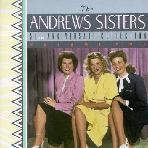 Bild 1: Andrews Sisters, 50th anniversary collection 1 (16 tracks, US)